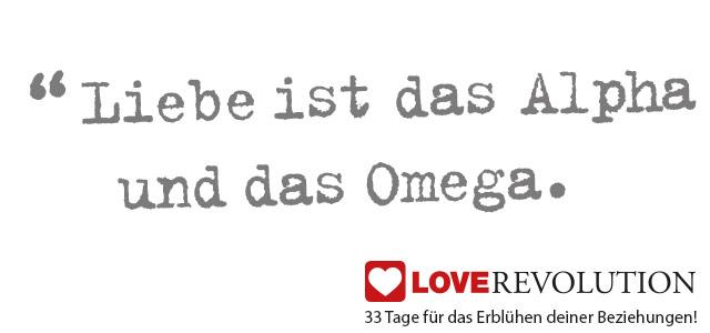 """Beziehungsratgber Text """"Liebe ist das Alpha und das Omega."""
