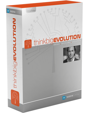 Think Big Evolution - Erfolg. Erfüllung. Evolution.